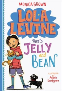 Lola Levine Meets Jelly and Bean 1st Edition 9780316258531 0316258539