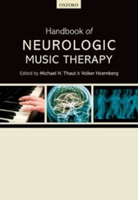 Handbook of Neurologic Music Therapy 1st Edition 9780198792611 0198792611