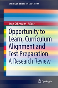 Opportunity to Learn, Curriculum Alignment and Test Preparation 1st Edition 9783319431109 3319431102