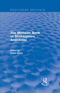 The Methuen Book of Shakespeare Anecdotes 1st Edition 9781317215943 131721594X