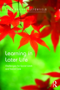 Learning in Later Life 1st Edition 9781317106609 1317106601