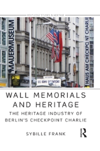 Wall Memorials and Heritage 1st Edition 9781317667841 1317667840