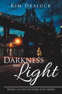 Darkness into Light 1st Edition 9781491799468 1491799463