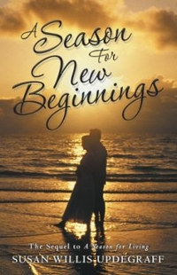 A Season for New Beginnings 1st Edition 9781491795323 1491795328