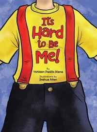 It's Hard to Be Me! 1st Edition 9781524601607 1524601608