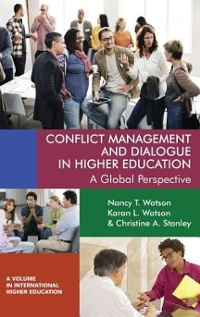 Conflict Management and Dialogue in Higher Education 1st Edition 9781681235226 1681235226