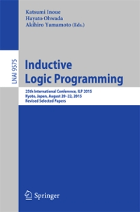 Inductive Logic Programming 1st Edition 9783319405667 3319405667