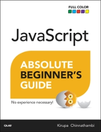 JavaScript Absolute Beginner's Guide 1st Edition 9780134498614 0134498615