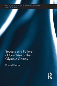 Success and Failure of Countries at the Olympic Games 1st Edition 9781317632771 131763277X