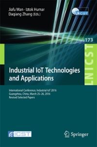 Industrial IoT Technologies and Applications 1st Edition 9783319443508 331944350X