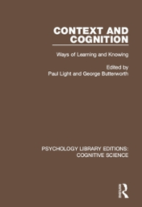 Context and Cognition 1st Edition 9781317237723 1317237722