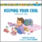 Keeping Your Cool (Growing God's Kids)