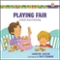 Playing Fair (Growing God's Kids)