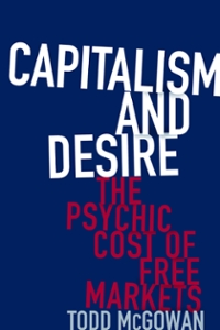 Capitalism and Desire 1st Edition 9780231542210 0231542216