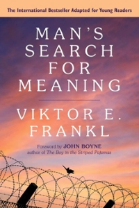 Man's Search for Meaning: Young Adult Edition 1st Edition 9780807067994 0807067997