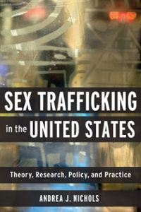 Sex Trafficking in the United States 1st Edition 9780231542364 0231542364