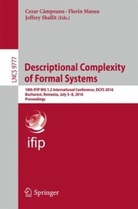 Descriptional Complexity of Formal Systems 1st Edition 9783319411149 3319411144