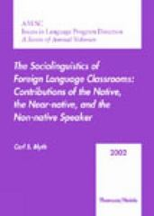AAUSC 2002: The Sociolinguistics of Foreign Language Classrooms 1st edition 9780838405116 0838405118