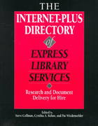 The Internet-Plus Directory of Express Library Services 0 9780838906880 0838906885