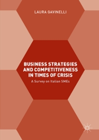 Business Strategies and Competitiveness in Times of Crisis 1st Edition 9781137578105 1137578106