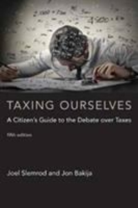Taxing Ourselves 5th Edition 9780262035675 0262035677