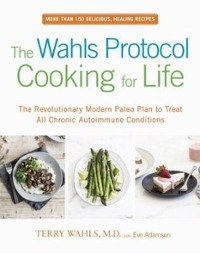 The Wahls Protocol Cooking for Life 1st Edition 9780399184772 0399184775