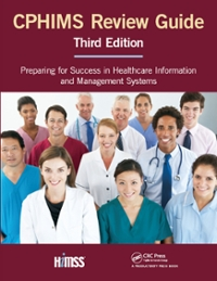 CPHIMS Review Guide, Third Edition 3rd Edition 9781498772471 1498772471