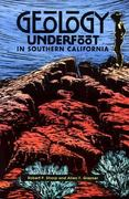 Geology Underfoot in Southern California 0 9780878422890 0878422897
