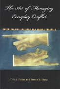 The Art of Managing Everyday Conflict 1st edition 9780275981846 0275981843