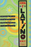 Growing up Latino 1st Edition 9780395661246 0395661242