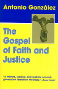 The Gospel of Faith and Justice 0 9781570756115 1570756112