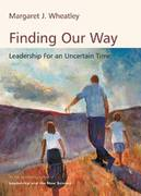 Finding Our Way 1st Edition 9781576753170 1576753174