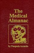 The Medical Almanac 1st edition 9780896031814 0896031810