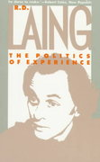 Politics of Experience 1st Edition 9780394714752 039471475X