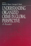 Understanding Organized Crime in Global Perspective 0 9780761909828 0761909826