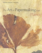 The Art of Papermaking with Plants 0 9780393731354 0393731359