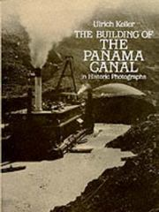 The Building of the Panama Canal in Historic Photographs 0 9780486244082 0486244083