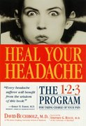 Heal Your Headache 1st edition 9780761125662 0761125663