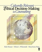 Culturally Relevant Ethical Decision-Making in Counseling 0 9781412905862 1412905869