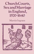 Church Courts, Sex and Marriage in England, 1570-1640 0 9780521386555 0521386551