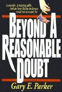 Beyond a Reasonable Doubt 0 9780840741486 0840741480
