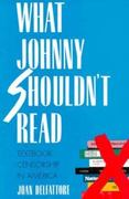 What Johnny Shouldn`t Read 0 9780300060508 0300060505