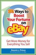 101 Ways to Boost Your Fortune on EBay 1st edition 9780071470124 0071470123