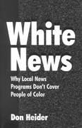 White News 1st Edition 9780805839562 0805839569