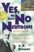 Yes, We Have No Neutrons 1st edition 9780471108061 0471108065