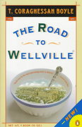 The Road to Wellville 0 9780140167184 0140167188