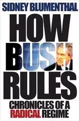 How Bush Rules 0 9780691128887 069112888X