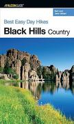 Best Easy Day Hikes Black Hills Country 0 9780762735440 0762735449