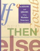 QuickBASIC and QBASIC Using Modular Structure, IBM Version 2nd Edition 9780697128973 0697128970