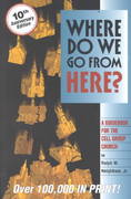 Where Do We Go from Here? 10th edition 9781880828175 1880828170